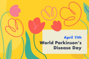 April 11 is World Parkinson's Disease Day
